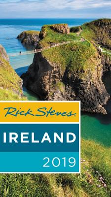 Rick Steves Ireland 2019 - Steves, Rick, and O'Connor, Pat
