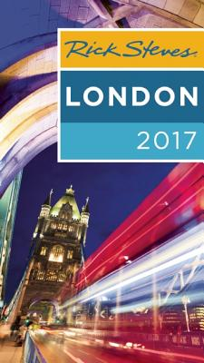Rick Steves London 2017 - Steves, Rick, and Openshaw, Gene