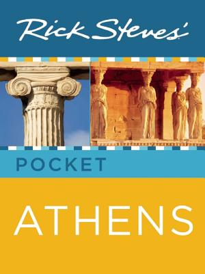 Rick Steves' Pocket Athens - Steves, Rick, and Openshaw, Gene, and Hewitt, Cameron