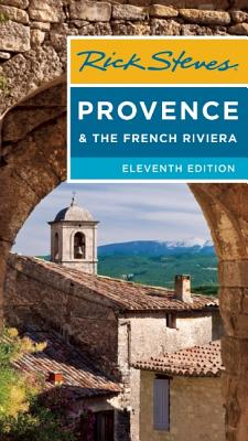 Rick Steves Provence & the French Riviera - Steves, Rick