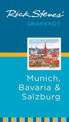Rick Steves' Snapshot Munich, Bavaria & Salzburg - Steves, Rick