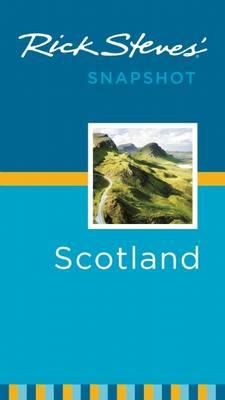 Rick Steves' Snapshot Scotland - Steves, Rick
