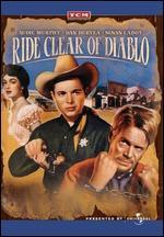 Ride Clear of Diablo - Jesse Hibbs