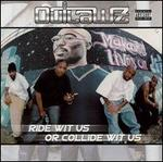 Ride Wit Us or Collide Wit Us