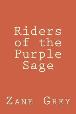 Riders of the Purple Sage - Grey, Zane