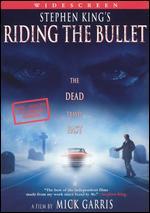 Riding the Bullet - Mick Garris