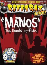 RiffTrax Live!: Manos, the Hands of Fate