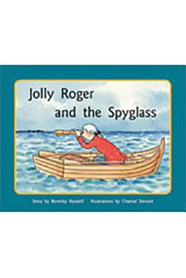 Rigby PM Stars: Individual Student Edition Blue (Levels 9-11) Jolly Roger and the Spyglass - Various, and Randell, and Rigby (Prepared for publication by)
