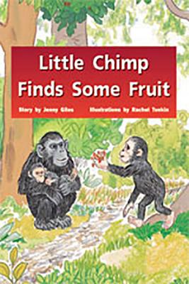 Rigby PM Stars: Individual Student Edition Blue (Levels 9-11) Little Chimp Finds Some Fruit - Various, and Giles, and Rigby (Prepared for publication by)