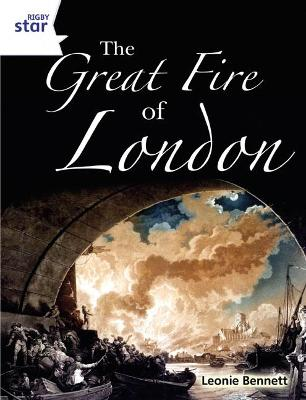 Rigby Star Guided Quest White: The Great Fire Of London Pupil Book (Single) -