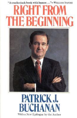 Right from the Beginning - Buchanan, Patrick J