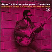 Right on Brother [Bonus Tracks] - Boogaloo Joe Jones