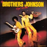 Right on Time - The Brothers Johnson