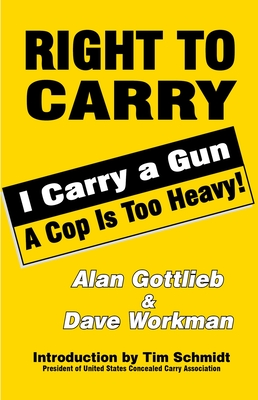 Right to Carry - Gottlieb, Alan