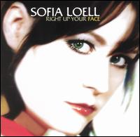 Right Up Your Face - Sofia Loell