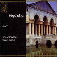 Rigoletto - Arturo la Porta (vocals); Enzo Guagni (vocals); Kostas Paskalis (vocals); Luciano Pavarotti (tenor);...