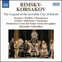 Rimsky-Korsakov: The Legend of the Invisible City of Kitezh - Alena Manistina (vocals); Alexander Naumenko (vocals); Gevorg Hakobyan (vocals); Marika Gulordava (vocals);...