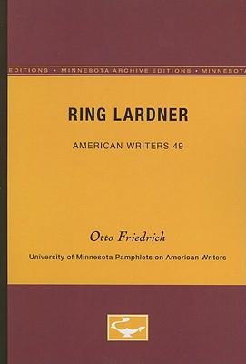 Ring Lardner - Friedrich, Otto