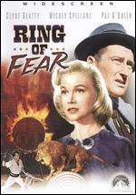 Ring of Fear - Edward Grant; James Edward Grant; William Wellman