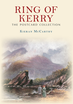 Ring of Kerry the Postcard Collection - McCarthy, Kieran
