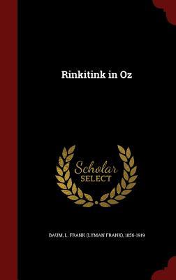 Rinkitink in Oz - Baum, L Frank (Creator)