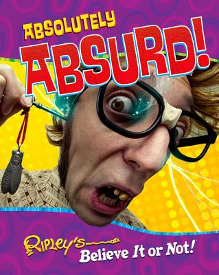 Ripley's Believe It or Not! Absolutely Absurd -