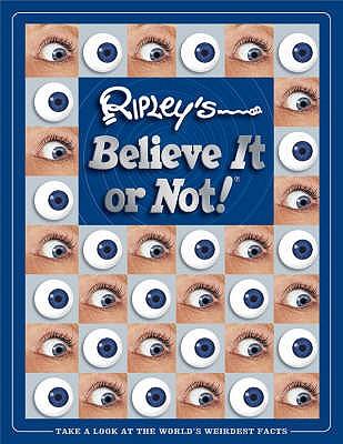 Ripley's Believe it or Not - Ripley, Robert Le Roy