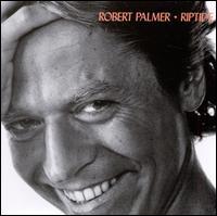 Riptide - Robert Palmer