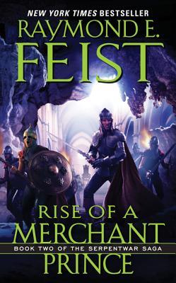 Rise of a Merchant Prince - Feist, Raymond E