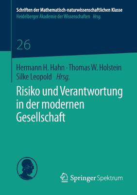 Risiko Und Verantwortung in Der Modernen Gesellschaft - Hahn, Hermann H (Editor)