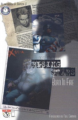 Rising Stars Volume 1: Born in Fire - Straczynski, J Michael