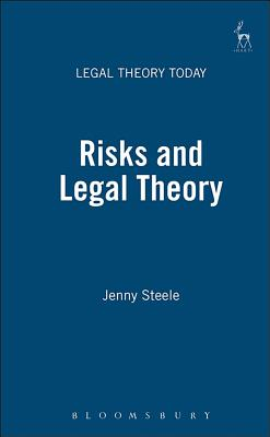 Risks and Legal Theory - Steele, Jenny