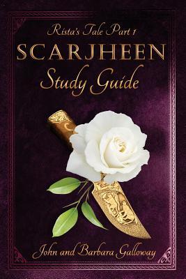 Rista's Tale Part I: Scarjheen Study Guide - Galloway, Barbara, and Galloway, John