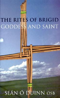 Rites of Brigid - O Duinn, Sean