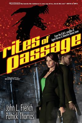 Rites of Passage: A Dma Casefile of Agent Karver and Detective Bianca Jones - Thomas, Patrick, and French, John, Sir