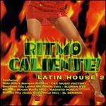 Ritmo Caliente: Best of Latin House, Vol. 2