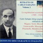 Ritratto di Carlo Sabajno, Vol. I - Le incisioni acustiche [1905-1920] (A Portrait of Carlo Sabajno, Vol. I - The Aco