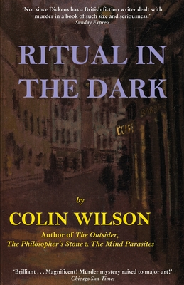 Ritual in the Dark - Wilson, Colin, and Stanley, Colin (Foreword by)