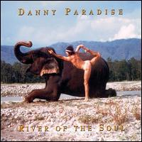 River Of The Soul - Danny Paradise
