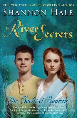 River Secrets: The Books of Bayern - Hale, Shannon