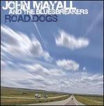 Road Dogs - John Mayall & the Bluesbreakers