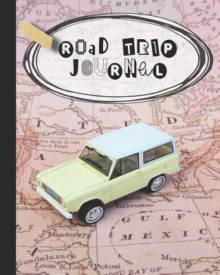 Road trip Journal: A guided log book for recording Road trip memories and adventures - Pink travel map with toy car cover design - Journals, Made in the Highlands