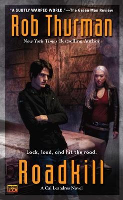 Roadkill - Thurman, Rob