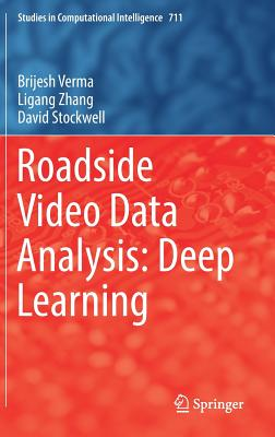 Roadside Video Data Analysis: Deep Learning - Verma, Brijesh