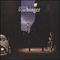 Roadsinger - Yusuf/Cat Stevens