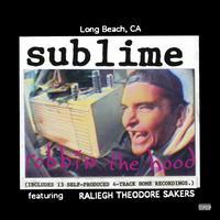 Robbin' the Hood [LP] - Sublime