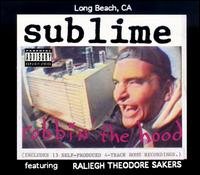 Robbin' the Hood - Sublime