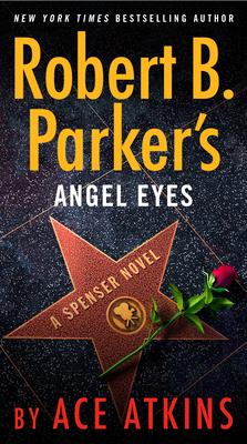 Robert B. Parker's Angel Eyes - Atkins, Ace