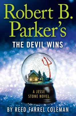 Robert B. Parker's the Devil Wins - Coleman, Reed Farrel