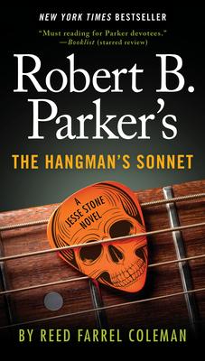 Robert B. Parker's the Hangman's Sonnet - Coleman, Reed Farrel